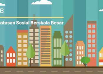 Pembatasan Sosial Berskala Besar (PSBB)/net