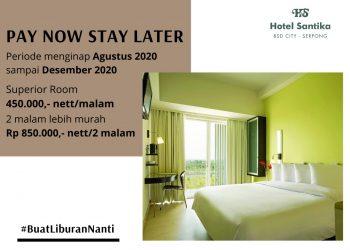 Promo Pay Now Stay Later Hotel Santika BSD Teraskota. (IST)